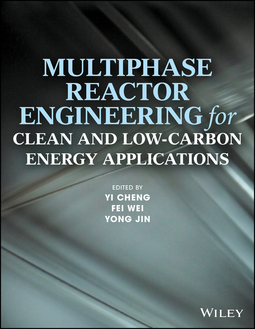 Cheng, Yi - Multiphase Reactor Engineering for Clean and Low-Carbon Energy Applications, ebook