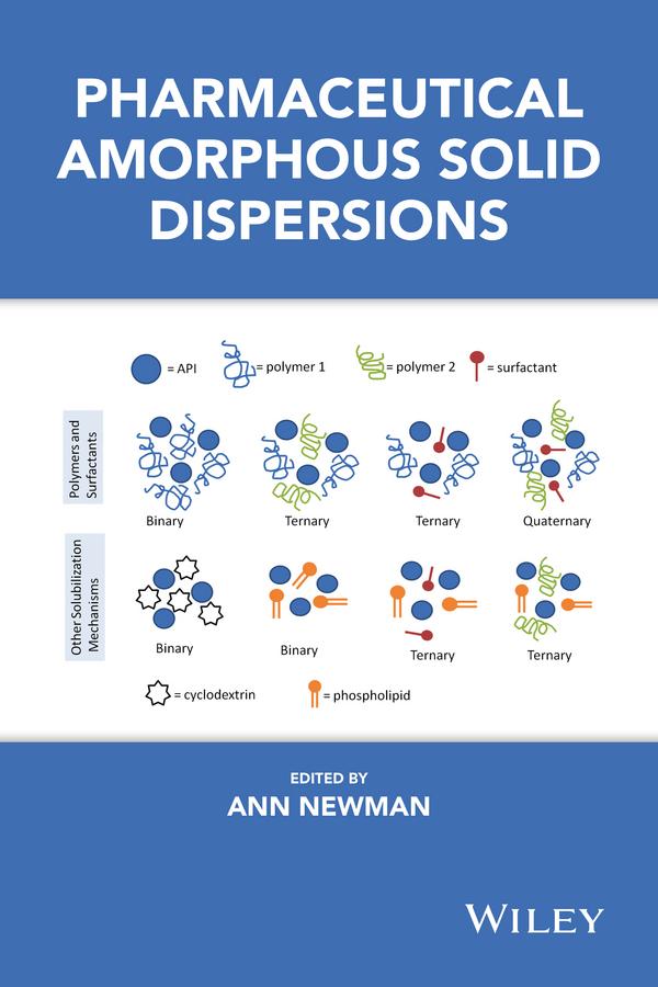 Newman, Ann - Pharmaceutical Amorphous Solid Dispersions, e-kirja