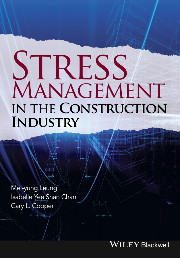 Chan, Isabelle Yee Shan - Stress Management in the Construction Industry, ebook