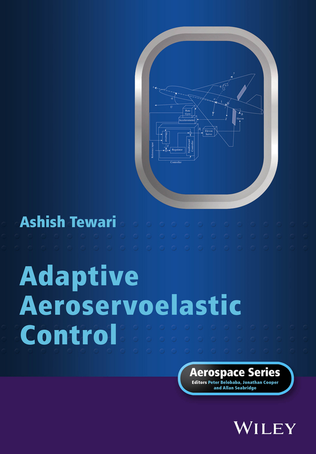 Tewari, Ashish - Adaptive Aeroservoelastic Control, ebook