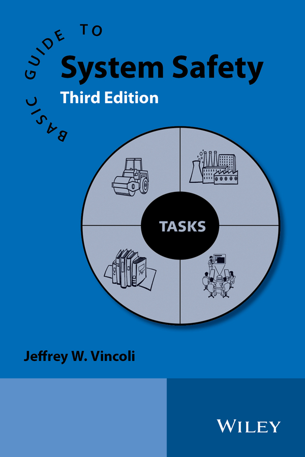 Vincoli, Jeffrey W. - Basic Guide to System Safety, ebook