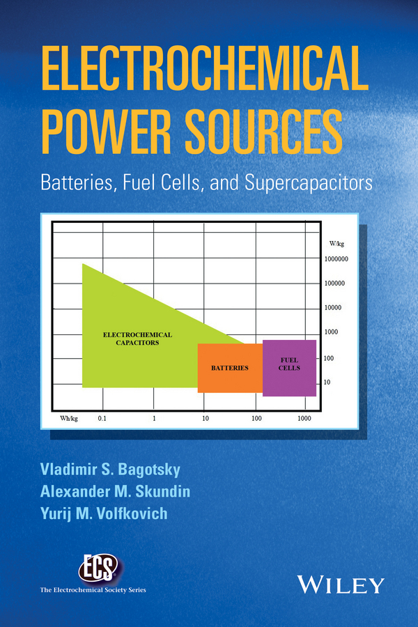 Bagotsky, Vladimir S. - Electrochemical Power Sources: Batteries, Fuel Cells, and Supercapacitors, ebook