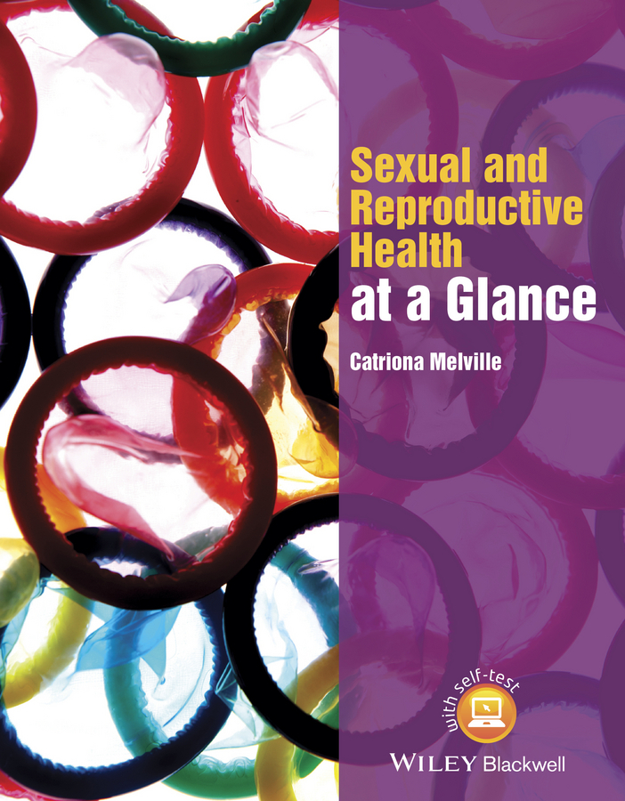 Melville, Catriona - Sexual and Reproductive Health at a Glance, e-kirja