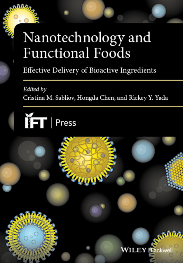 Chen, Hongda - Nanotechnology and Functional Foods: Effective Delivery of Bioactive Ingredients, e-kirja