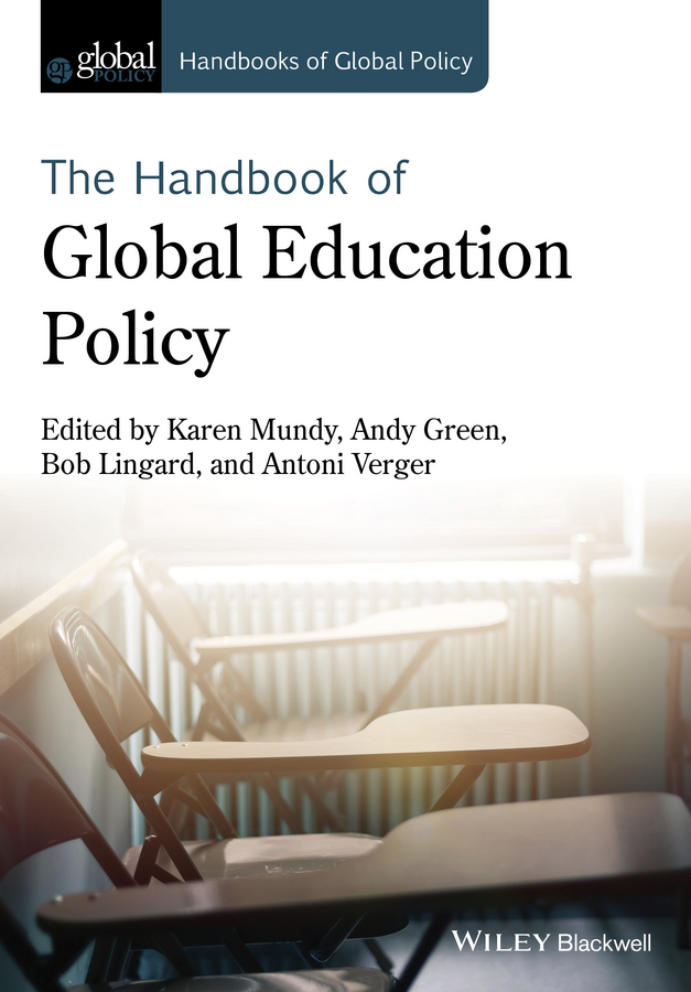 Green, Andy - Handbook of Global Education Policy, ebook