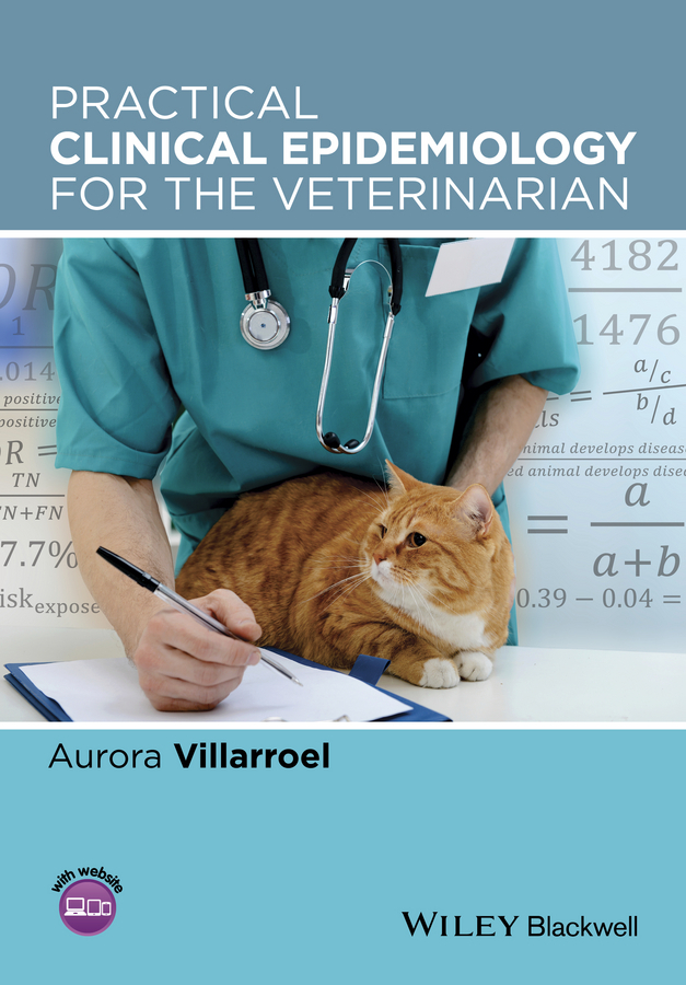 Villarroel, Aurora - Practical Clinical Epidemiology for the Veterinarian, ebook