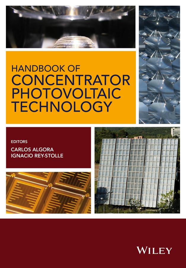 Algora, Carlos - Handbook on Concentrator Photovoltaic Technology, ebook