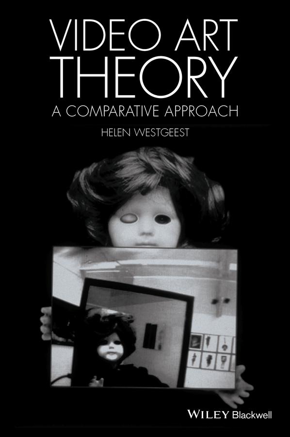 Westgeest, Helen - Video Art Theory: A Comparative Approach, ebook
