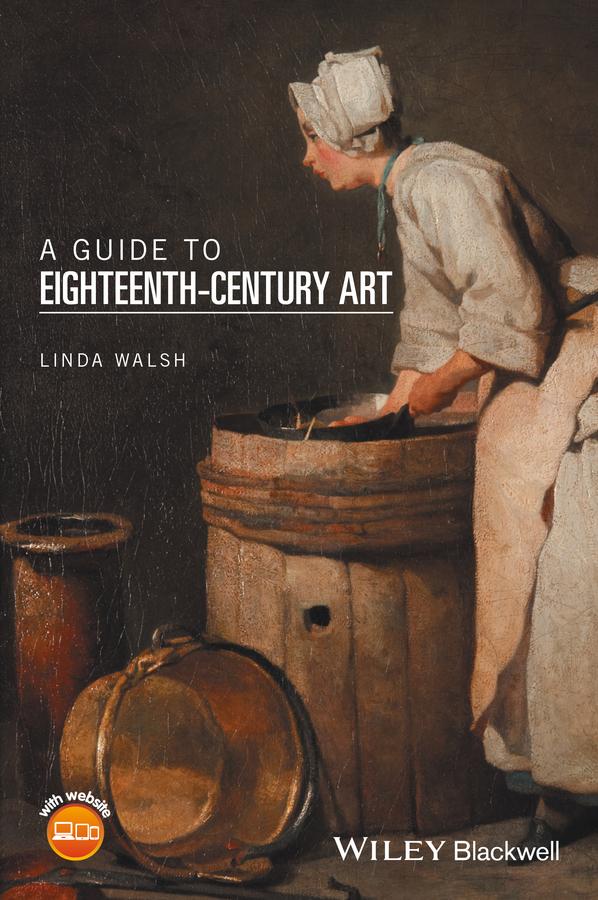 Walsh, Linda - A Guide to Eighteenth-Century Art, ebook