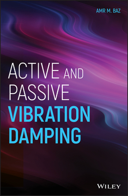 Baz, Amr M. - Active and Passive Vibration Damping, ebook