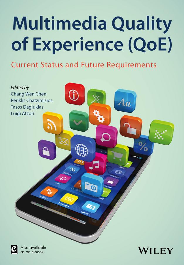 Atzori, Luigi - Multimedia Quality of Experience (QoE): Current Status and Future Requirements, ebook