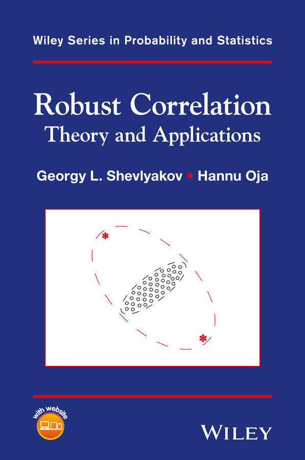 Oja, Hannu - Robust Correlation: Theory and Applications, ebook
