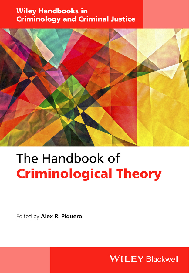 Piquero, Alex R. - The Handbook of Criminological Theory, ebook