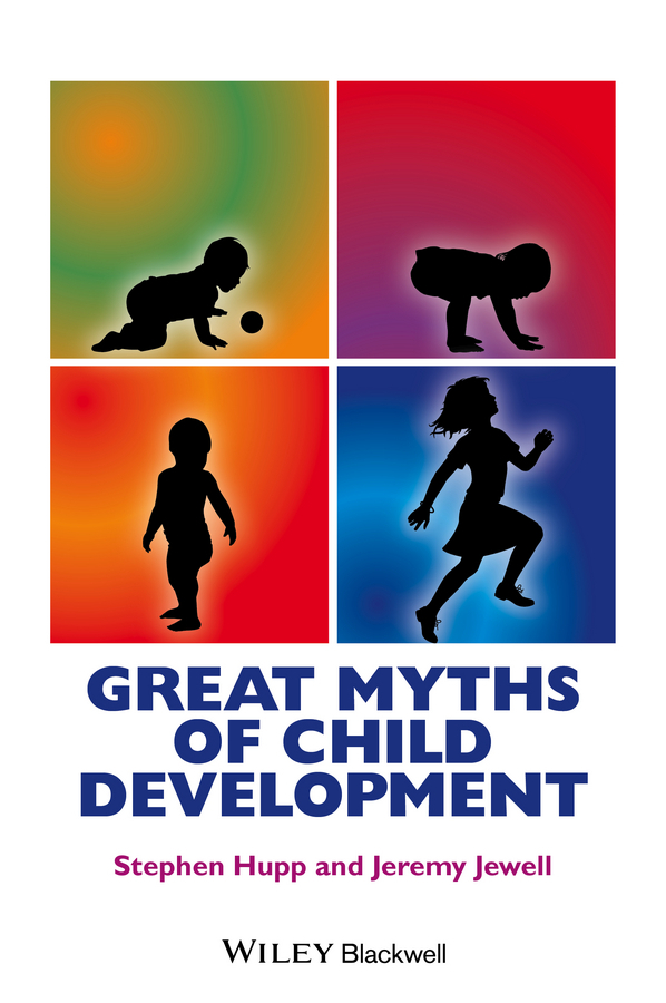 Hupp, Stephen - Great Myths of Child Development, ebook