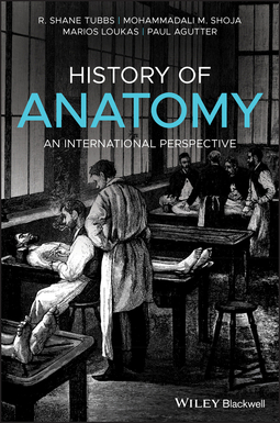Agutter, Paul - History of Anatomy: An International Perspective, ebook