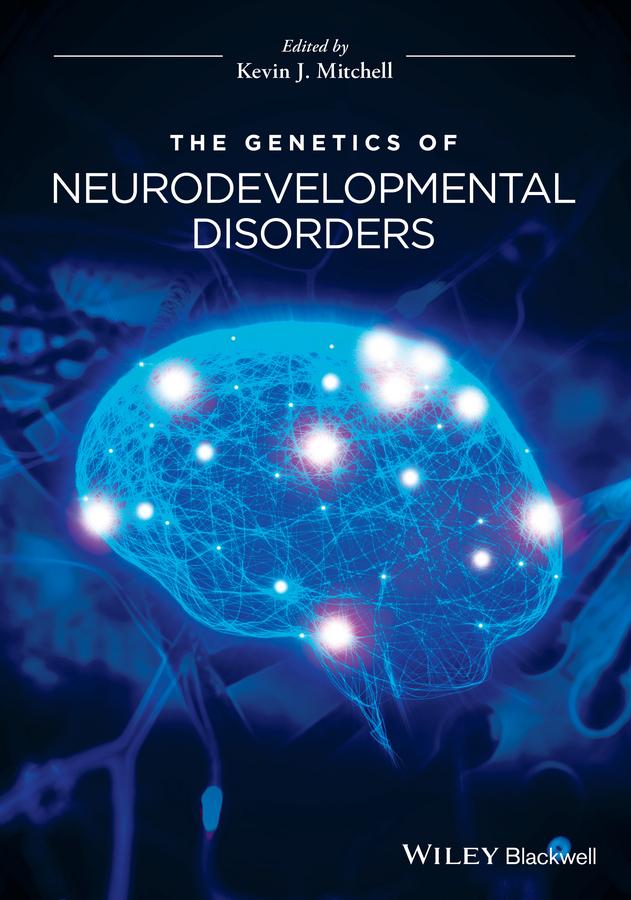 Mitchell, K. - The Genetics of Neurodevelopmental Disorders, ebook