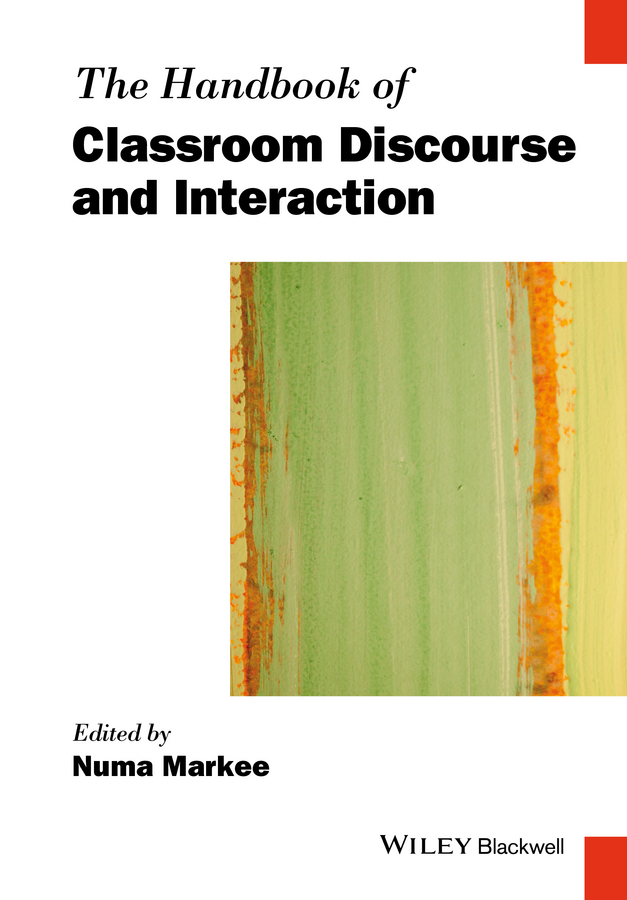 Markee, Numa - The Handbook of Classroom Discourse and Interaction, ebook