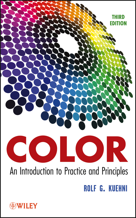 Kuehni, Rolf G. - Color: An Introduction to Practice and Principles, ebook