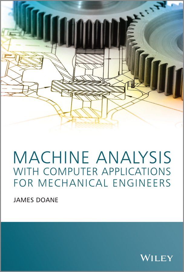 Doane, James - Machine Analysis with Computer Applications for Mechanical Engineers, ebook