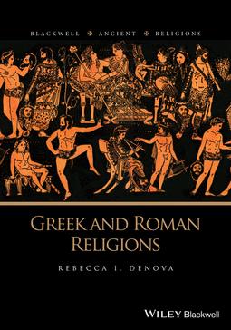 Denova, Rebecca I. - Greek and Roman Religions, ebook