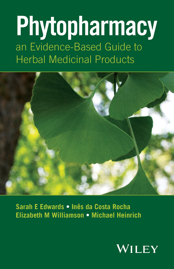 Edwards, Sarah E. - Phytopharmacy: An Evidence-Based Guide to Herbal Medicinal Products, ebook