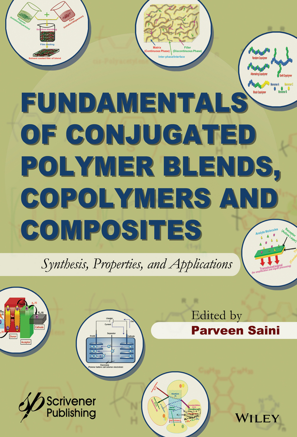 Saini, Parveen - Fundamentals of Conjugated Polymer Blends, Copolymers and Composites: Synthesis, Properties, and Applications, ebook