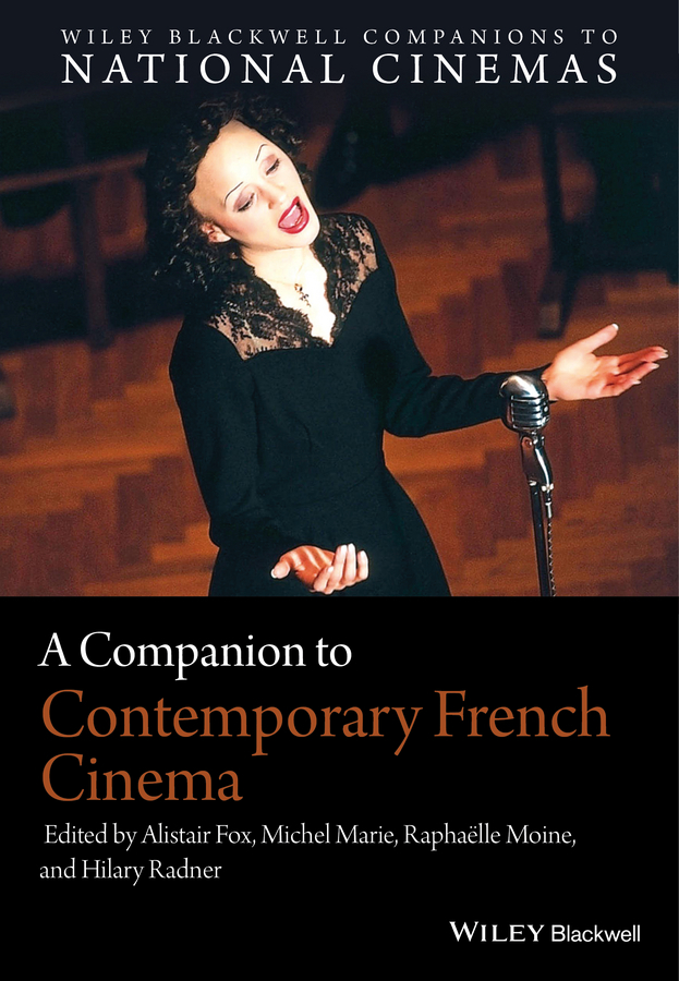 Fox, Alistair - A Companion to Contemporary French Cinema, ebook