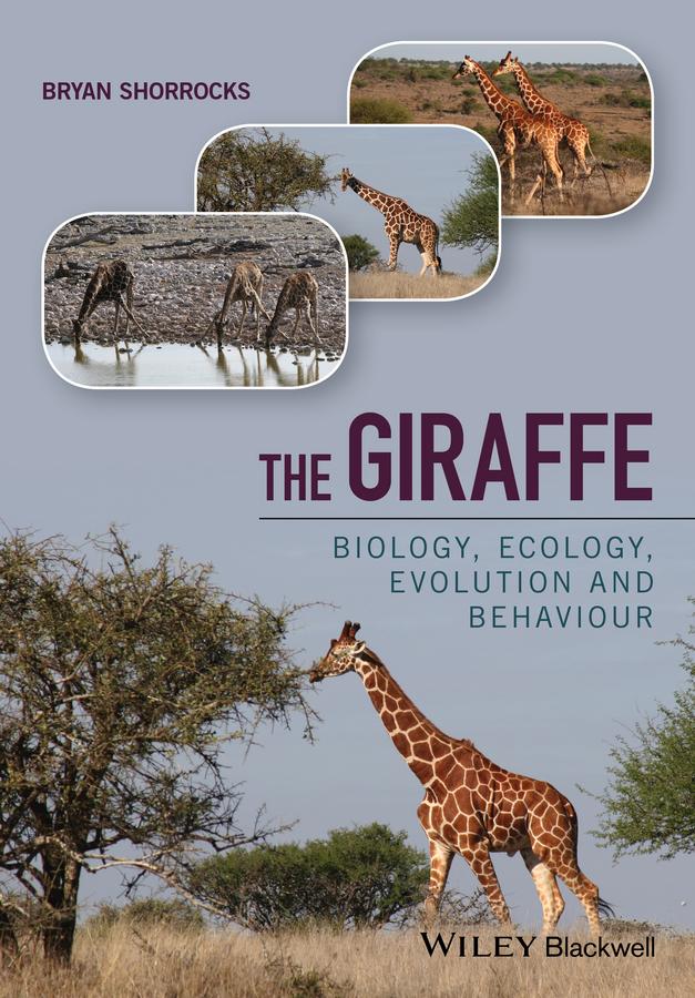 Shorrocks, Bryan - The Giraffe: Biology, Ecology, Evolution and Behaviour, ebook