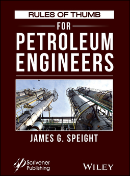 Speight, James G. - Rules of Thumb for Petroleum Engineers, ebook