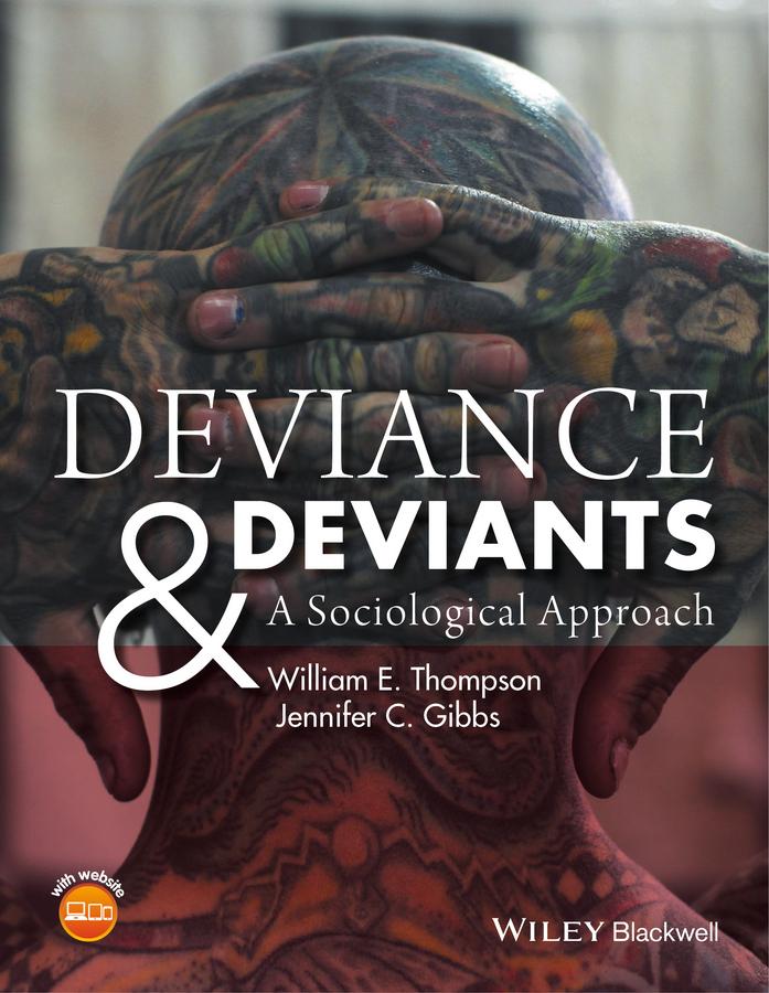 Gibbs, Jennifer C. - Deviance and Deviants: A Sociological Approach, ebook
