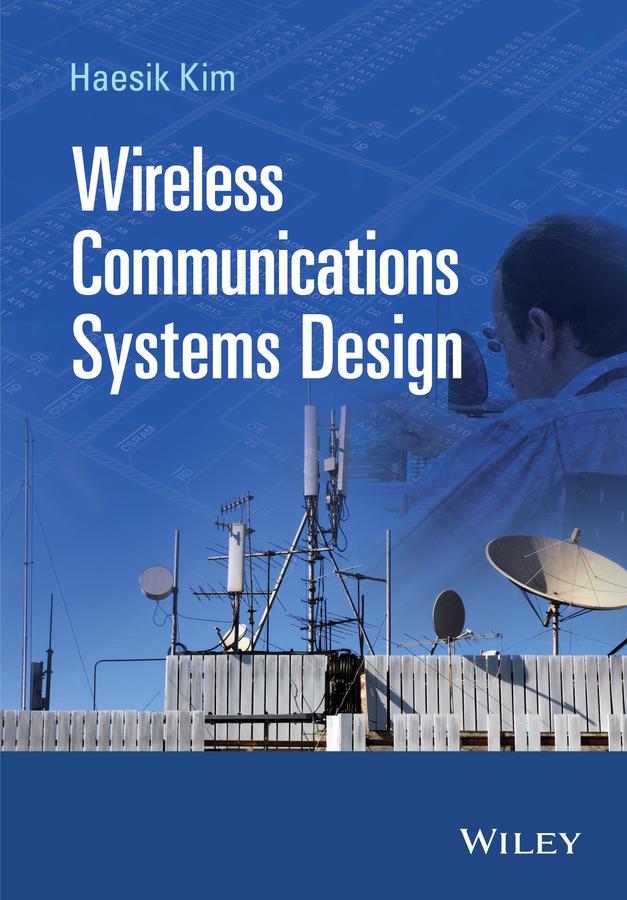 Kim, Haesik - Wireless Communications Systems Design, ebook