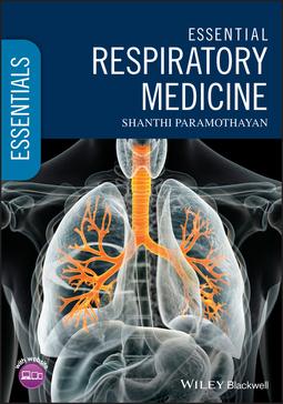 Paramothayan, Shanthi - Essential Respiratory Medicine, ebook