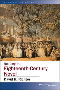 Richter, David H. - Reading the Eighteenth-Century Novel, e-kirja