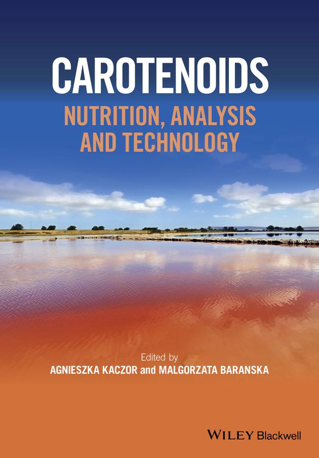 Baranska, Malgorzata - Carotenoids: Nutrition, Analysis and Technology, ebook