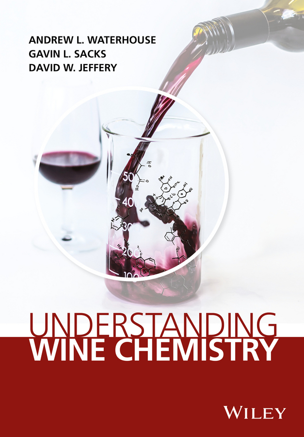 Jeffery, David W. - Understanding Wine Chemistry, ebook