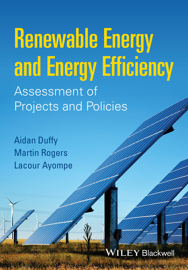 Ayompe, Lacour - Renewable Energy and Energy Efficiency: Assessment of Projects and Policies, ebook