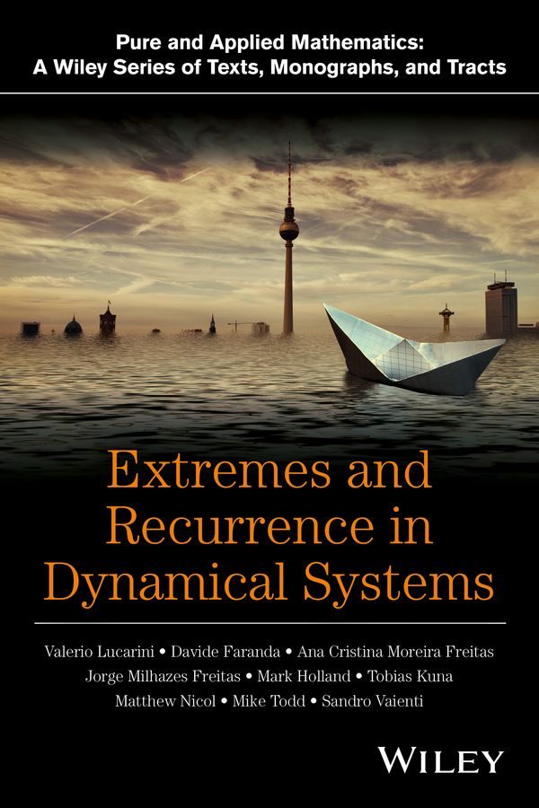 Faranda, Davide - Extremes and Recurrence in Dynamical Systems, ebook