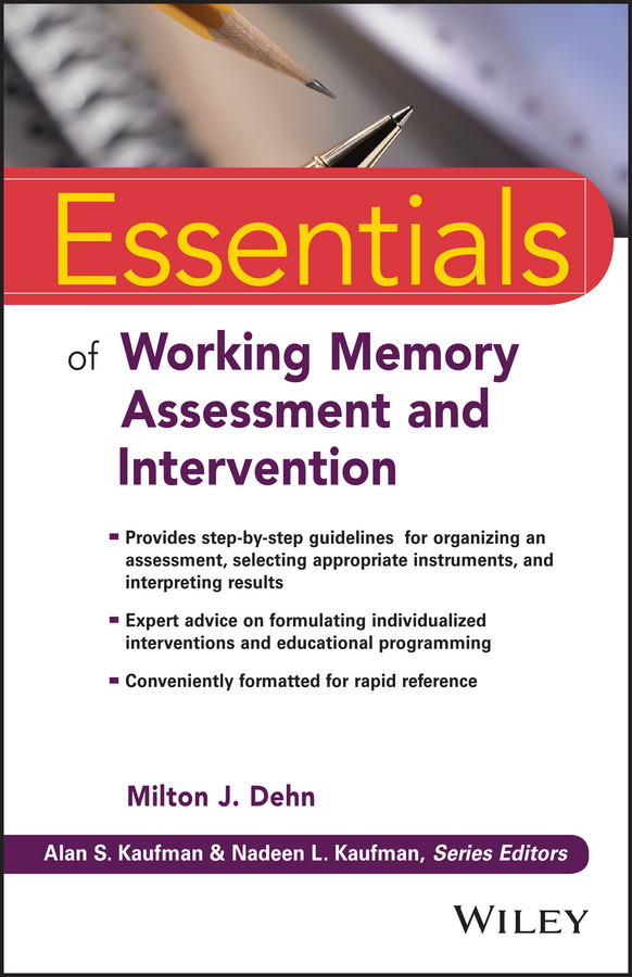 Dehn, Milton J. - Essentials of Working Memory Assessment and Intervention, ebook