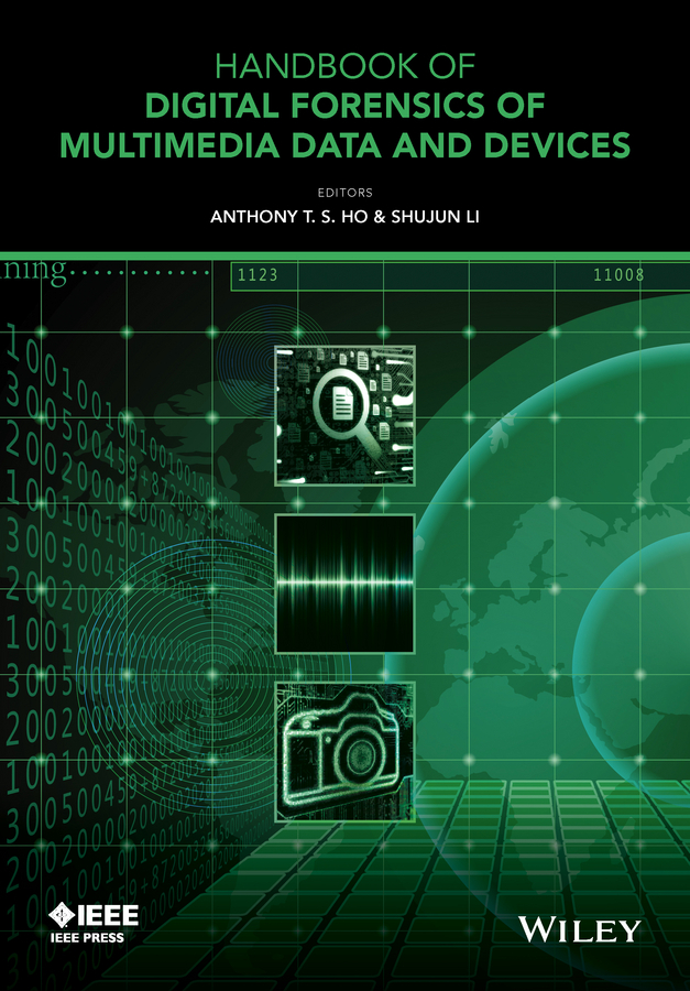 Ho, Anthony T. S. - Handbook of Digital Forensics of Multimedia Data and Devices, ebook