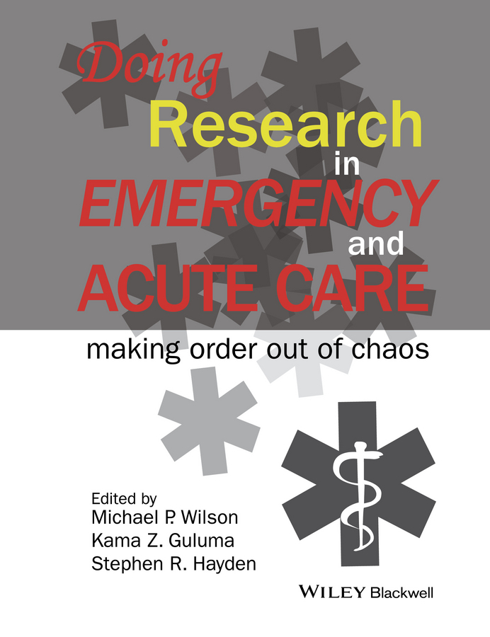 Guluma, Kama Z. - Doing Research in Emergency and Acute Care: Making Order Out of Chaos, ebook