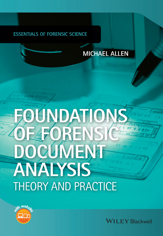 Allen, Michael J. - Foundations of Forensic Document Analysis: Theory and Practice, ebook