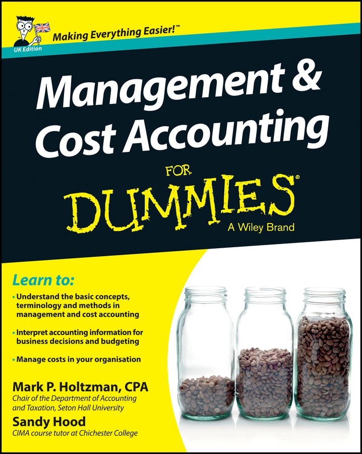 Holtzman, Mark P. - Management and Cost Accounting For Dummies, ebook