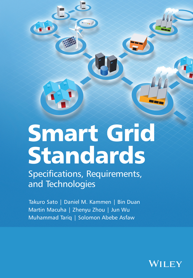 Asfaw, Solomon A. - Smart Grid Standards: Specifications, Requirements, and Technologies, ebook