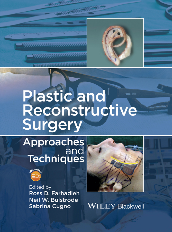 Bulstrode, Neil - Plastic and Reconstructive Surgery: Approaches and Techniques, ebook