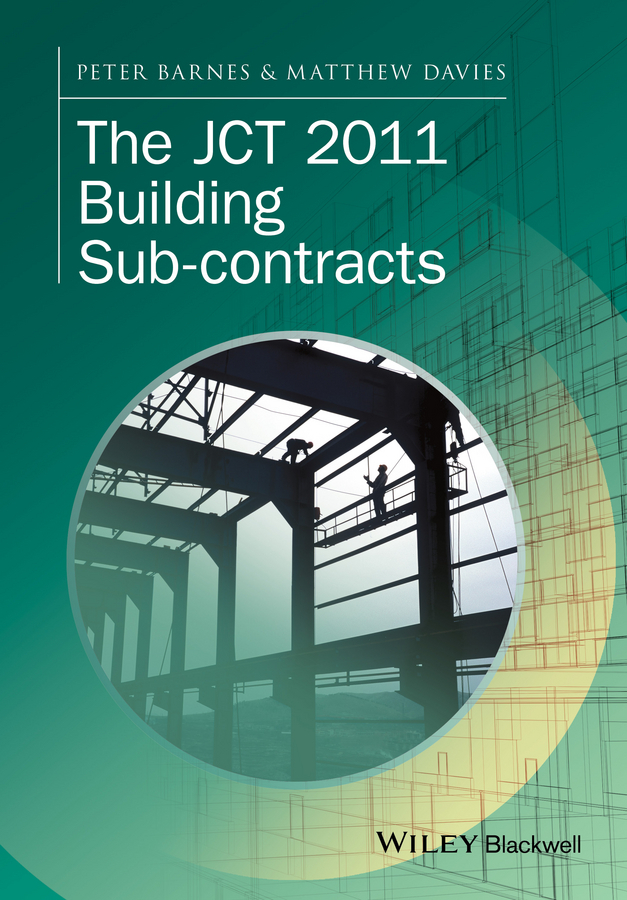 Barnes, Peter - The JCT 2011 Building Sub-contracts, ebook