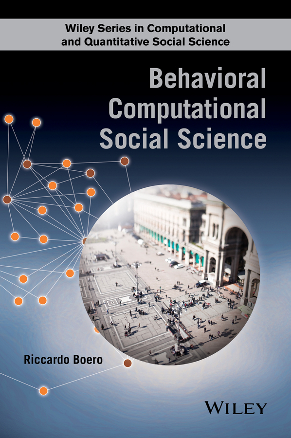 Boero, Riccardo - Behavioral Computational Social Science, ebook