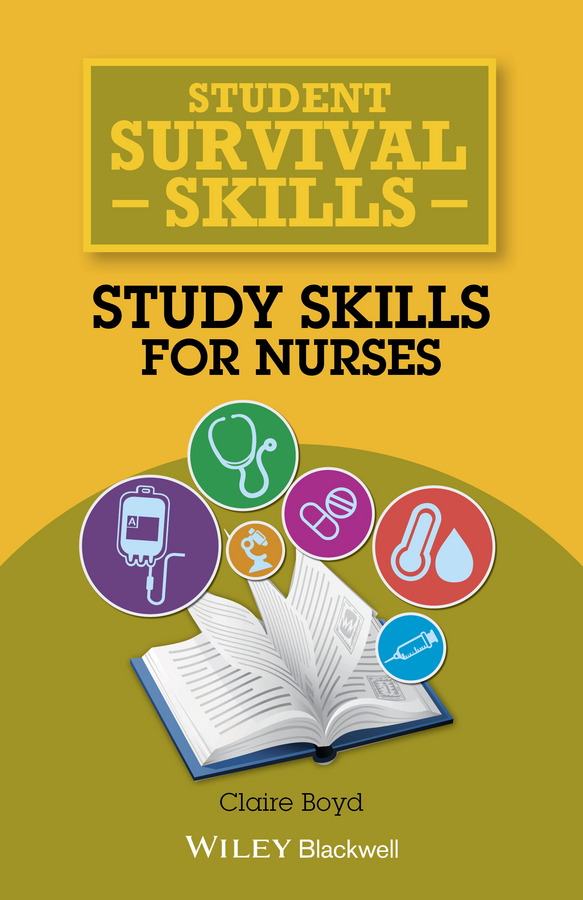 Boyd, Claire - Student Survival Skills: Study Skills for Nurses, ebook