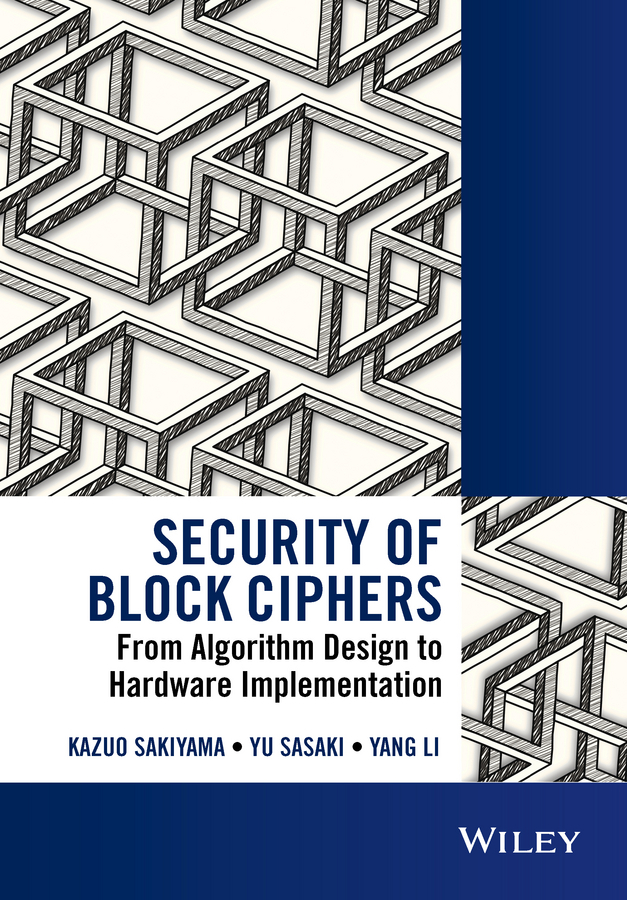 Li, Yang - Security of Block Ciphers: From Algorithm Design to Hardware Implementation, ebook