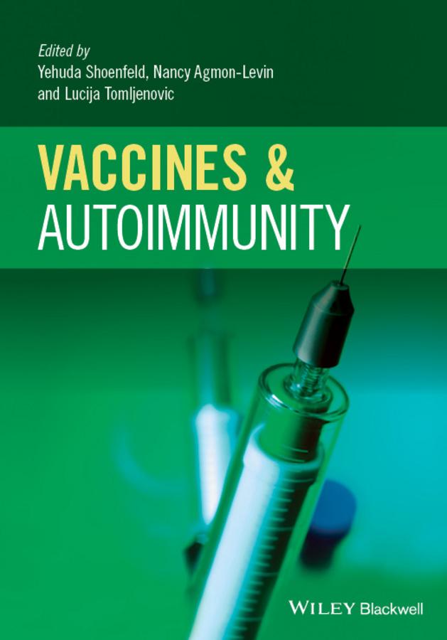 Agmon-Levin, Nancy - Vaccines and Autoimmunity, ebook