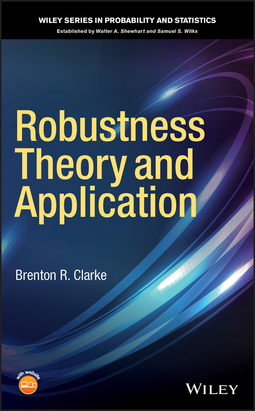 Clarke, Brenton R. - Robustness Theory and Application, ebook